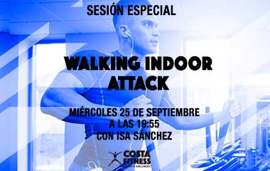 SESIÓN ESPECIAL WALKING INDOOR ATTACK