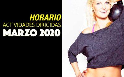 HORARIO ACTIVIDADES DIRIGIDAS MARZO 2020